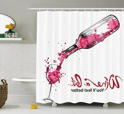 Ambesonne Wine Shower Curtain, Wine a Bit You Feel Better In